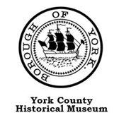 Borough of York - York County Historical Museum