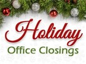 Holiday Office Closings