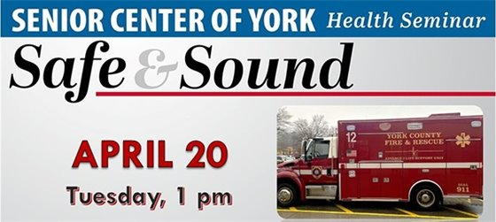 """Register for the """"Safe and Sound"""" presentation from the York-Poquoson Sheriff's Office and Fire and Life Safety"""