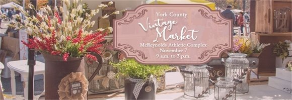 Get a Jumpstart on Holiday Shopping at York County's Vintage Market!