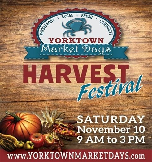 Join us this Sat., Nov. 10 for the Yorktown Market Days Harvest Festival