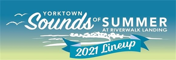 Yorktown Sounds of Summer Concert Series Continues through August 26