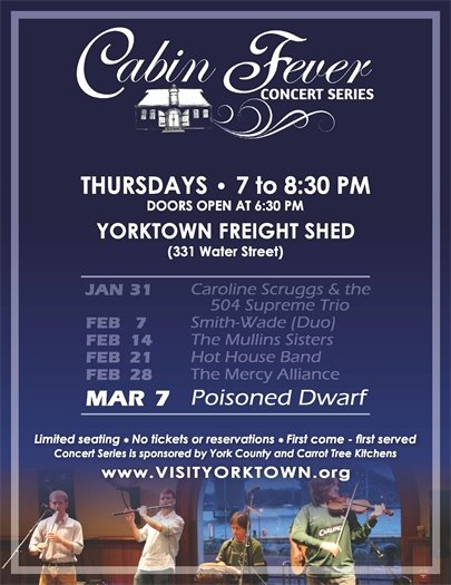 Join us for the final Cabin Fever Concert this Thursday, March 7 featuring Poisoned Dwarf