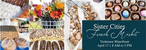 Sister Cities French Market, this Saturday April 17 from 8 am to 3 pm