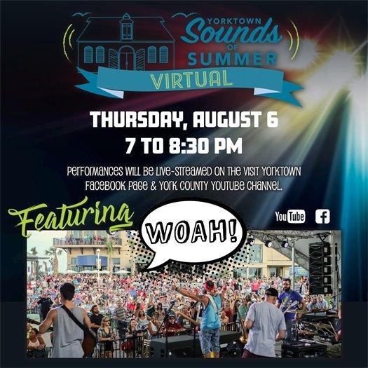 Yorktown Sounds of Summer Virtual Concert Series this Thursday, August 6 featuring WOAH!