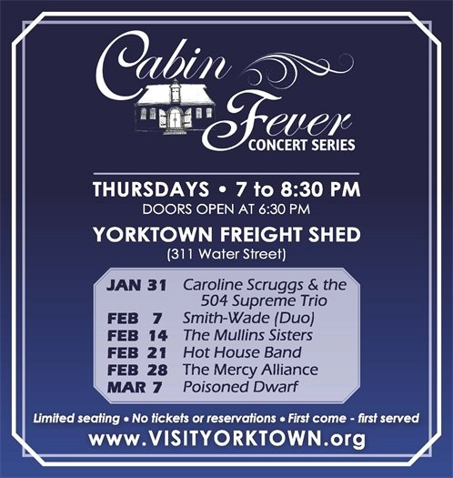 Beat Those Winter Blues with Yorktown's FREE Cabin Fever Concert Series!