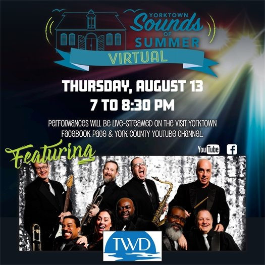 Yorktown Sounds of Summer Virtual Concert Series this Thursday, August 13 featuring Tidewater Drive Band!