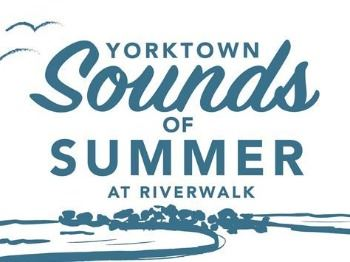 Yorktown Sounds of Summer at Riverwalk Landing