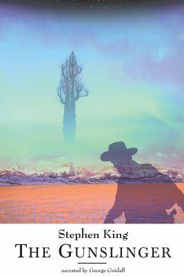 The Gunslinger, Dark Tower Part 1 by Stephen King