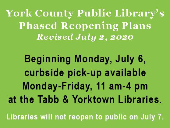 Library expands curbside service to Yorktown Branch; Reopening Delayed