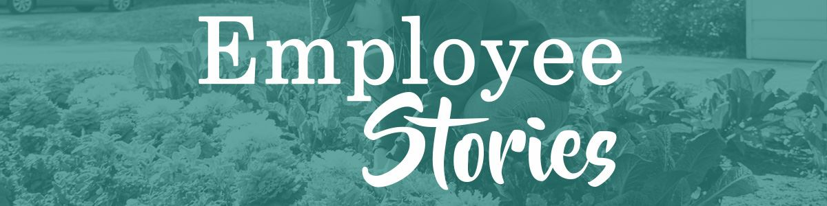 Employee Stories Opens in new window