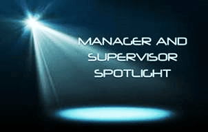 Manager/Supervisor Spotlight Opens in new window