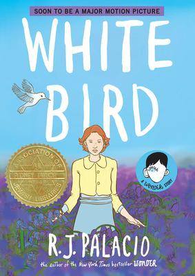 White Bird by R. J. Palacio cover