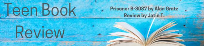 YCPL Teen reviews Prisoner B-3087 by Alan Gratz for Teen Tuesdays.