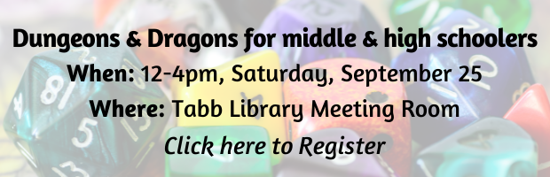 Library hosts Dungeons & Dragons Campaign for middle and high schoolers on Sept. 25.